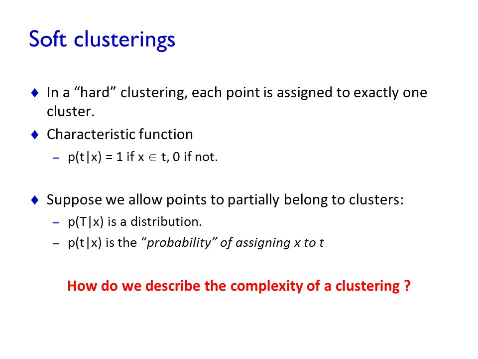 How do we describe the complexity of a clustering