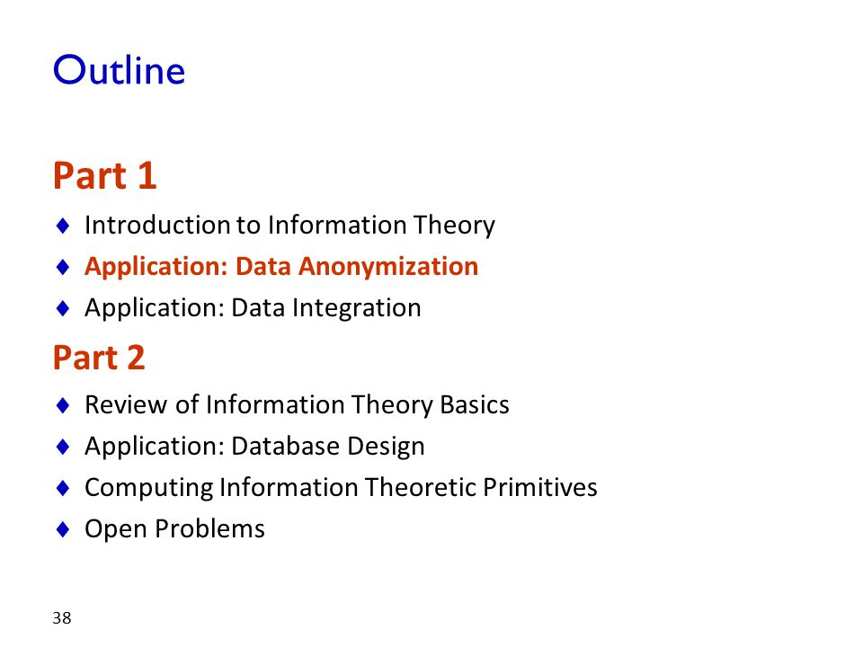 Outline Part 1 Part 2 Introduction to Information Theory