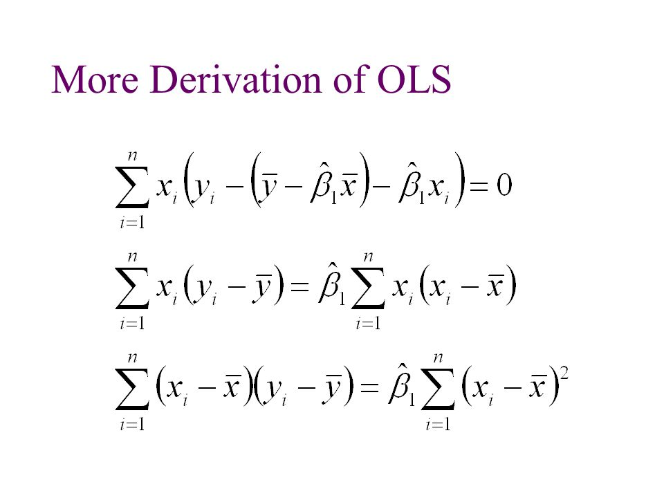 More Derivation of OLS