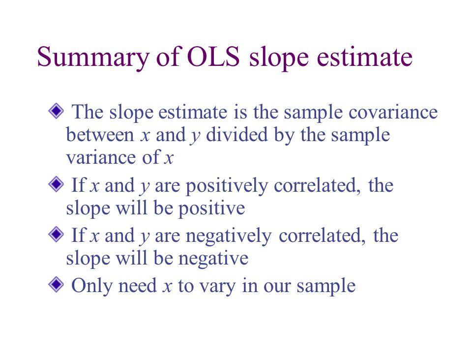 Summary of OLS slope estimate