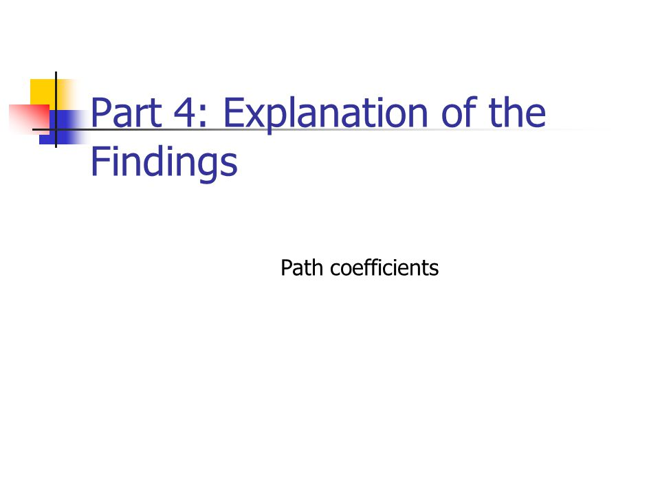 Part 4: Explanation of the Findings