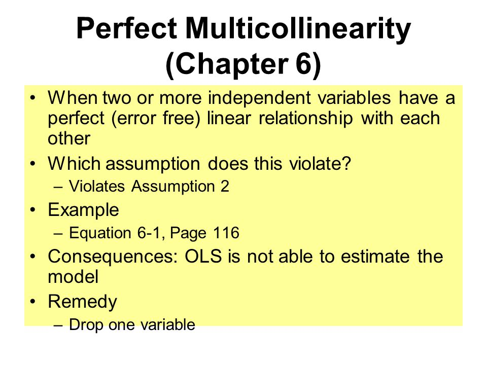 Perfect Multicollinearity (Chapter 6)
