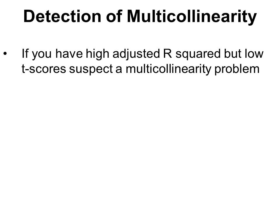 Detection of Multicollinearity