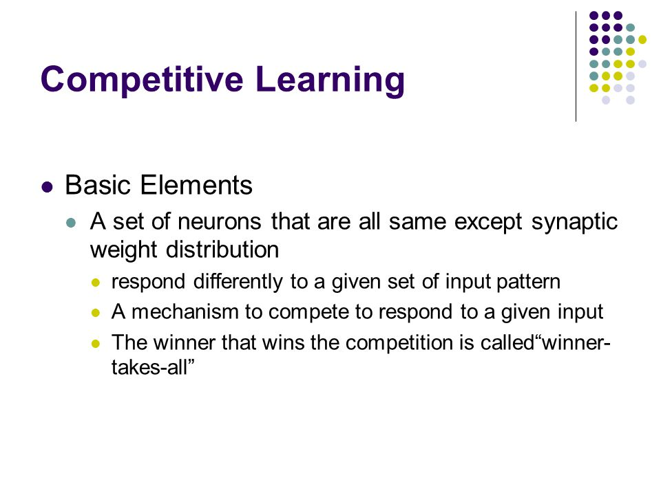 Competitive Learning Basic Elements
