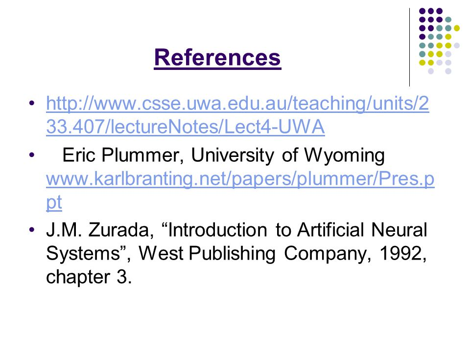 References http://www.csse.uwa.edu.au/teaching/units/233.407/lectureNotes/Lect4-UWA.
