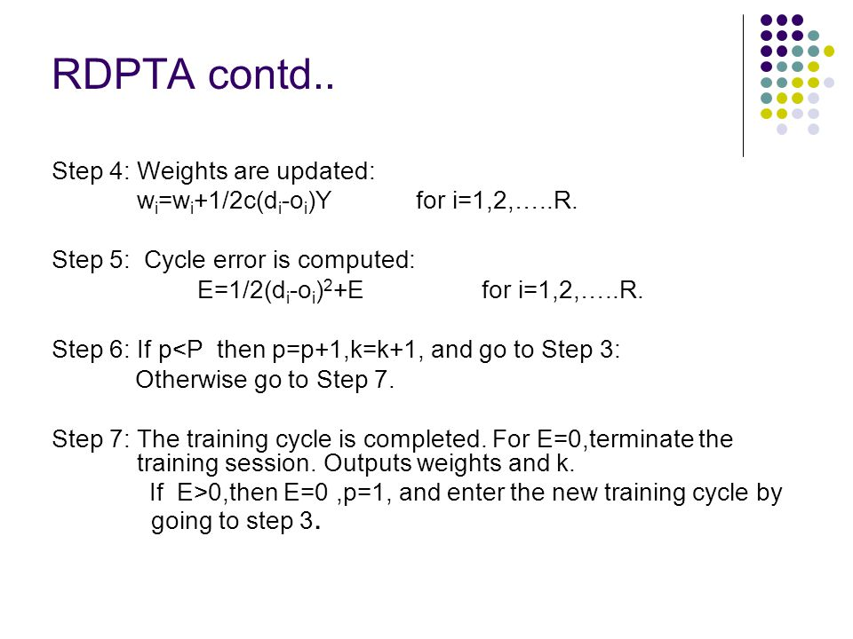 RDPTA contd.. Step 4: Weights are updated: