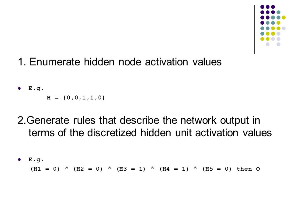 1. Enumerate hidden node activation values