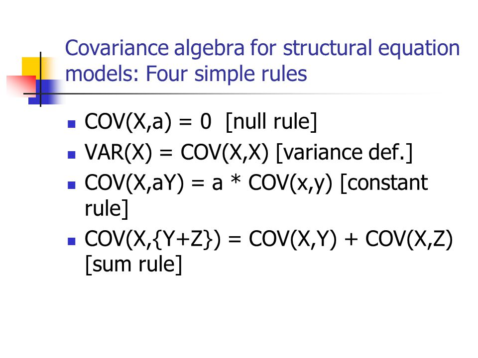 Covariance algebra for structural equation models: Four simple rules