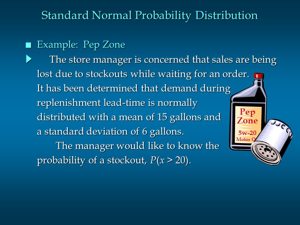 Standard Normal Probability Distribution