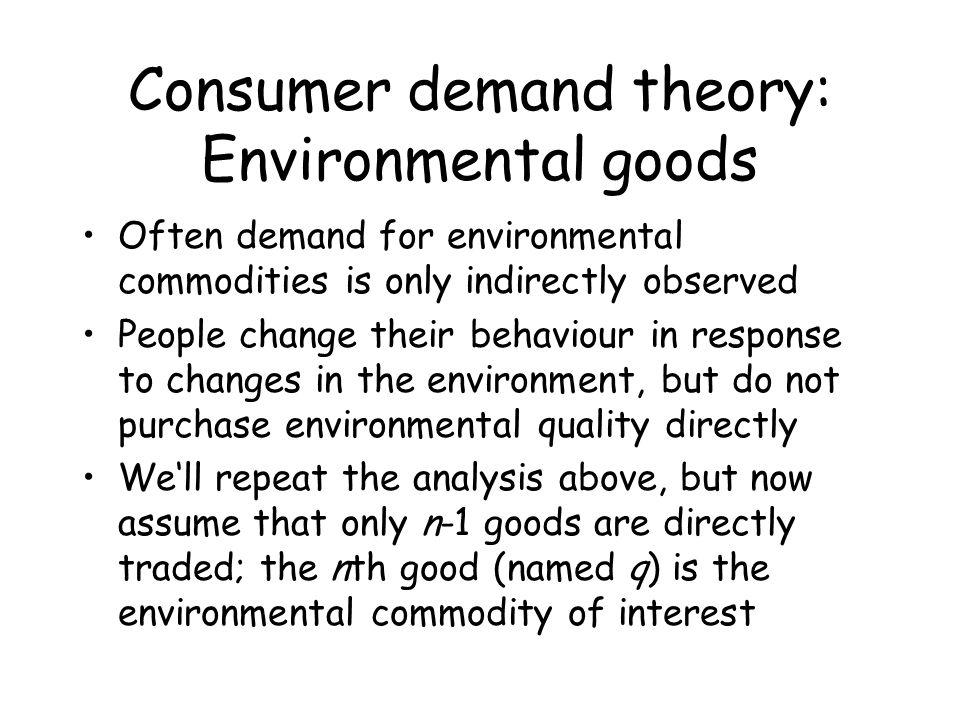 Consumer demand theory: Environmental goods