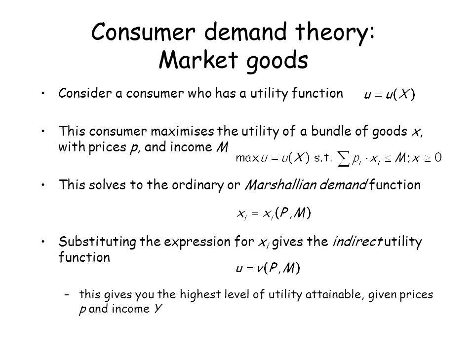 Consumer demand theory: Market goods
