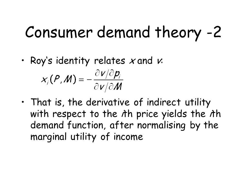 Consumer demand theory -2