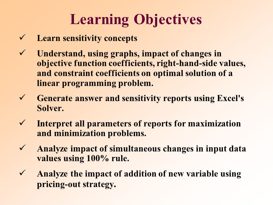 Learning Objectives Learn sensitivity concepts