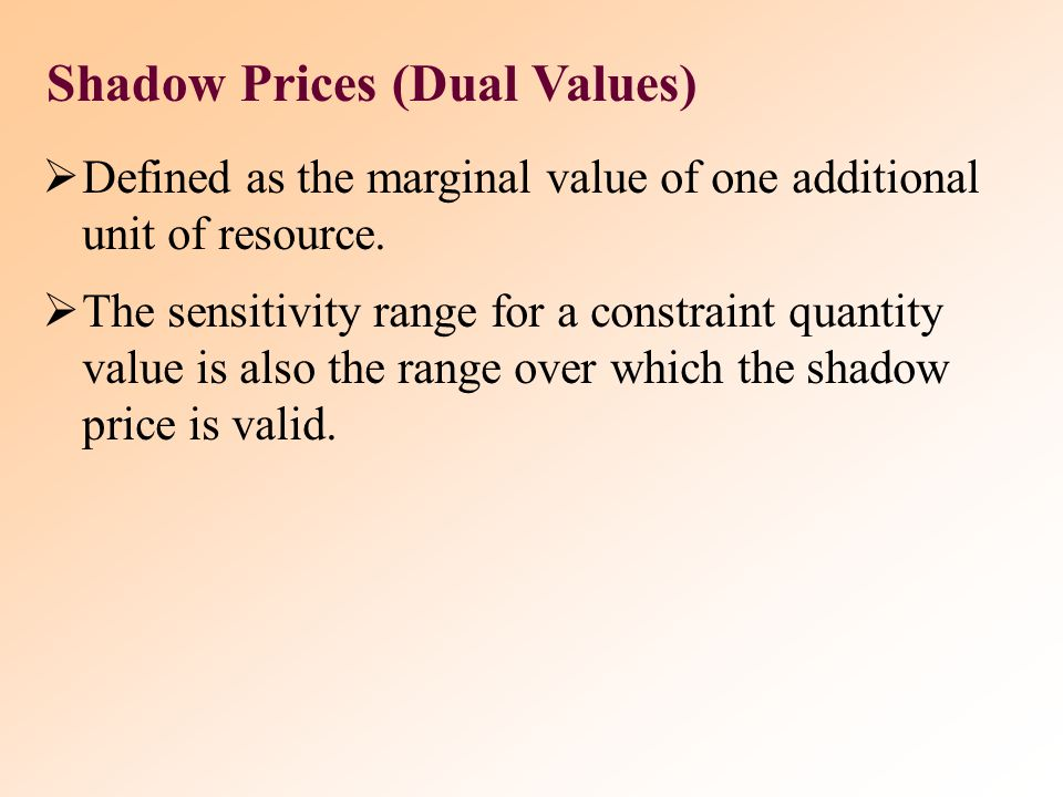 Shadow Prices (Dual Values)