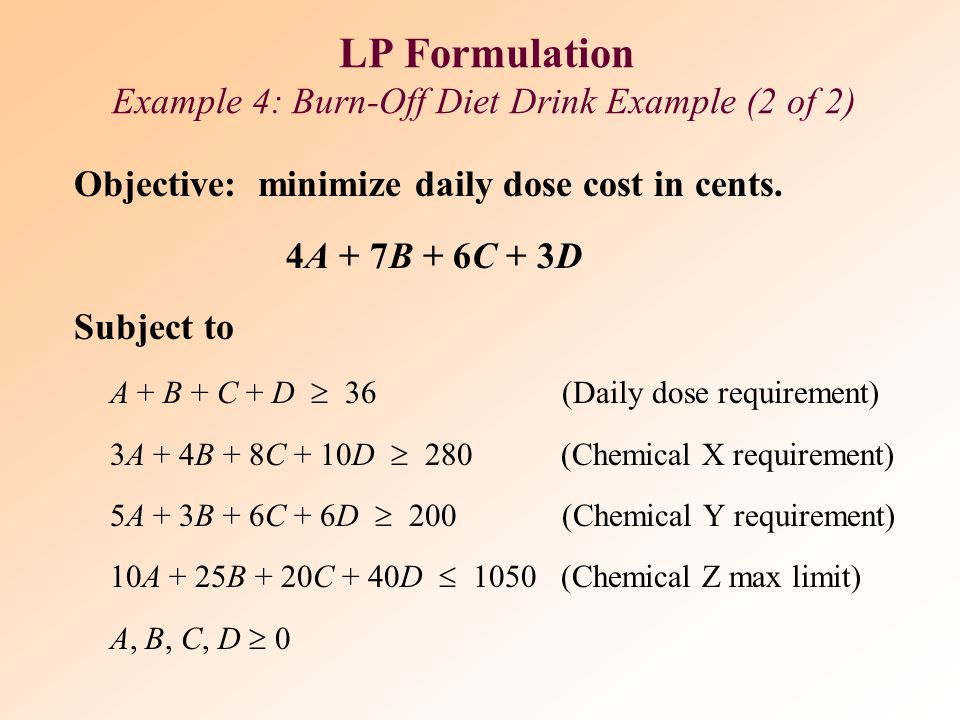 LP Formulation Example 4: Burn-Off Diet Drink Example (2 of 2)