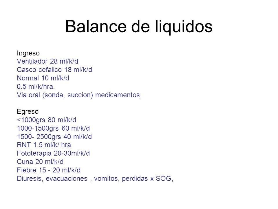 Balance de liquidos Ingreso Ventilador 28 ml/k/d