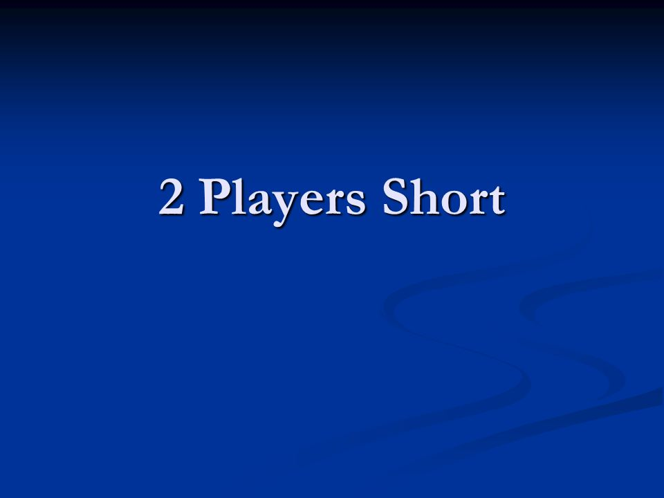 2 Players Short
