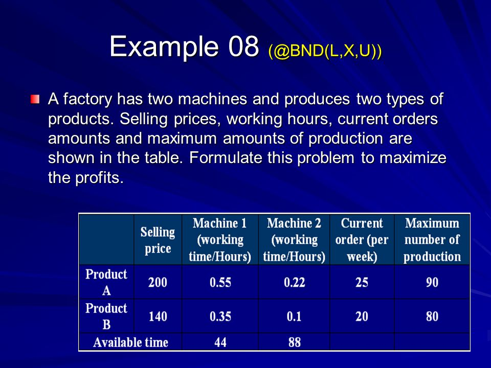 Example 08 (@BND(L,X,U))