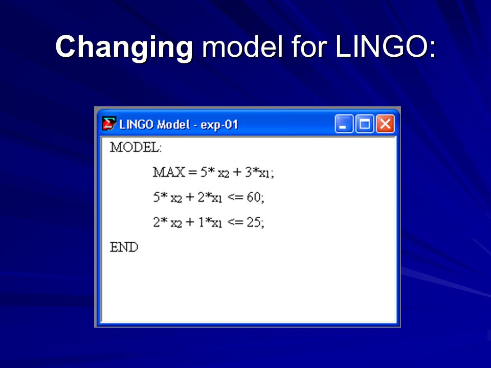 Changing model for LINGO: