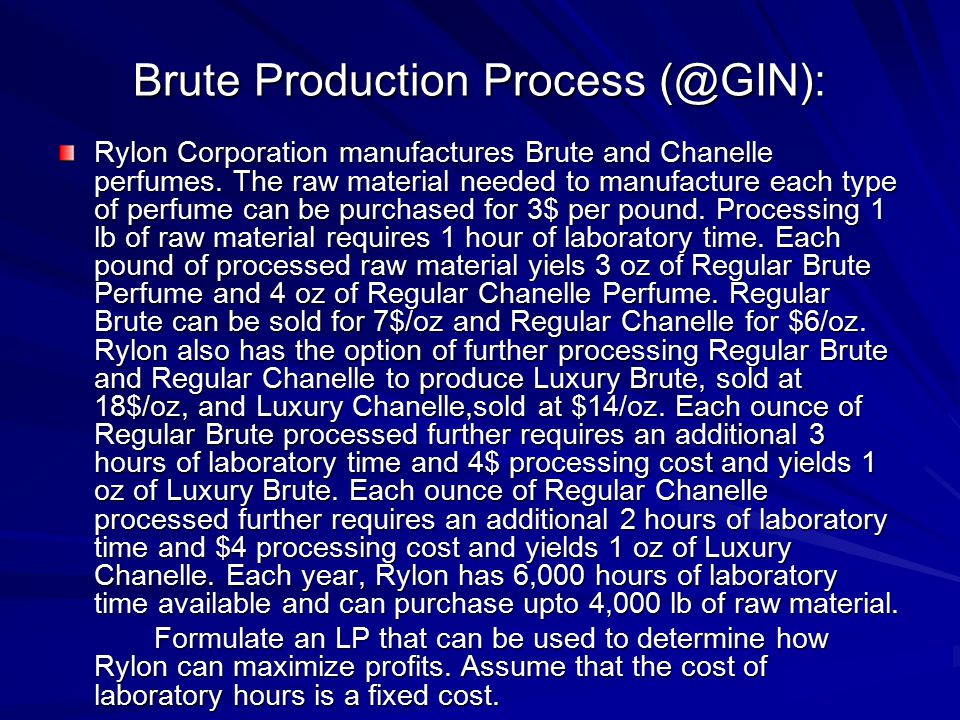 Brute Production Process (@GIN):