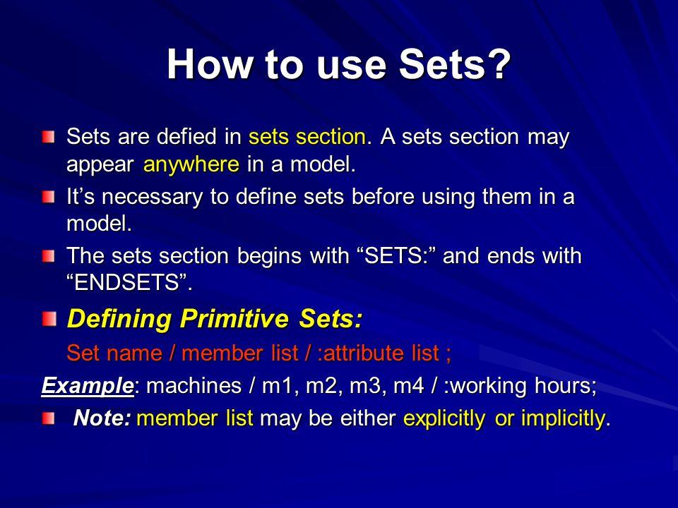 How to use Sets Defining Primitive Sets: