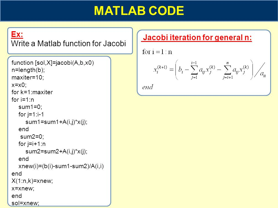 MATLAB CODE Ex: Jacobi iteration for general n: