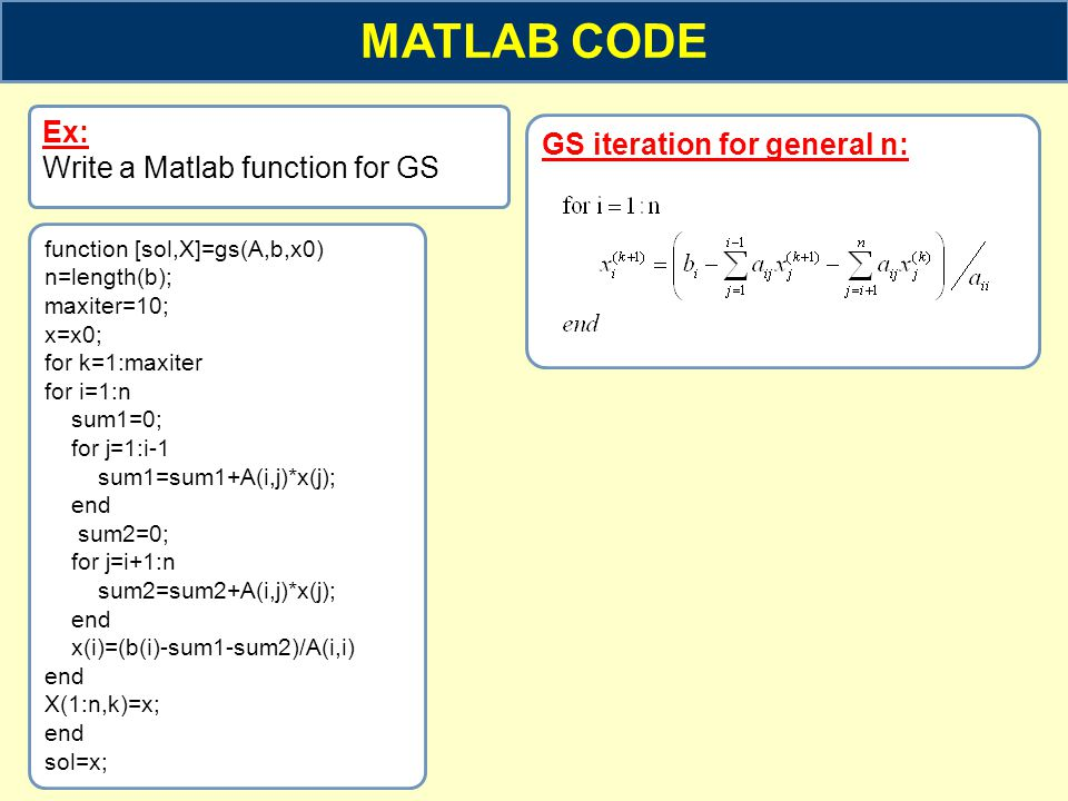 MATLAB CODE Ex: GS iteration for general n: