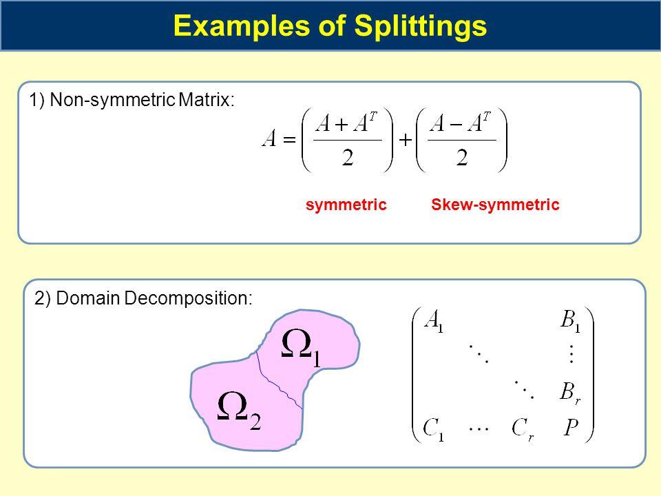 Examples of Splittings