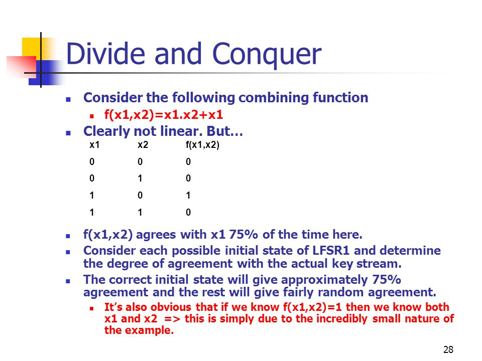 Divide and Conquer Consider the following combining function