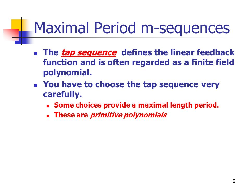 Maximal Period m-sequences
