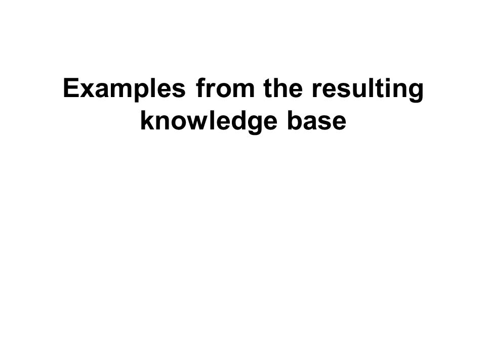 Examples from the resulting knowledge base