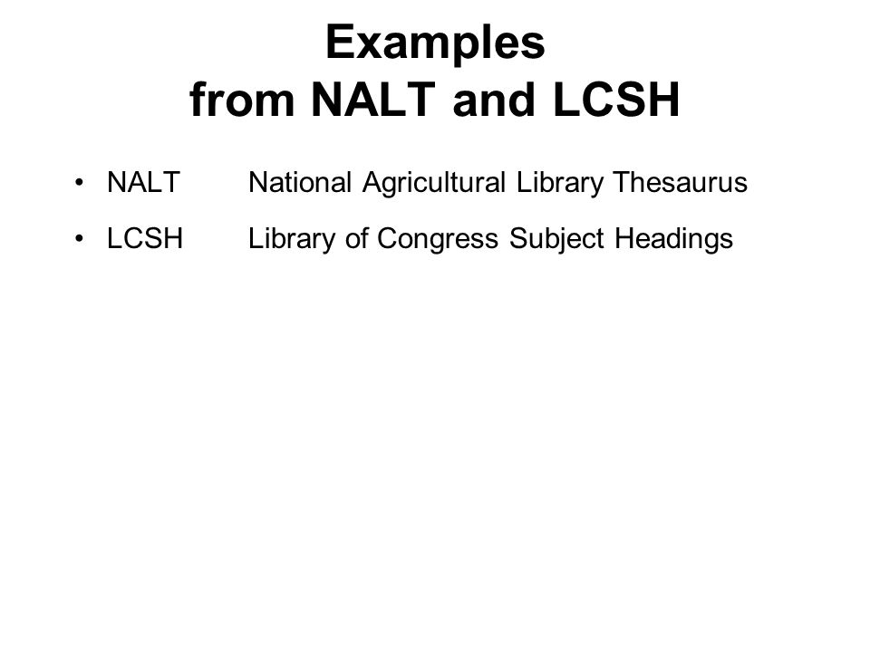 Examples from NALT and LCSH