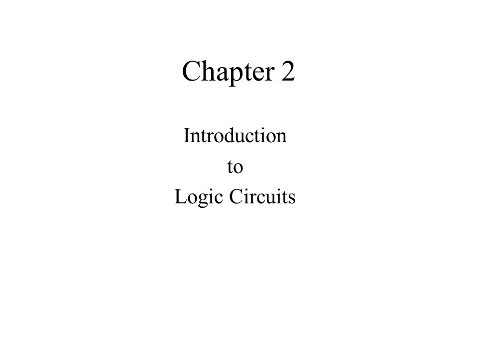 Introduction to Logic Circuits