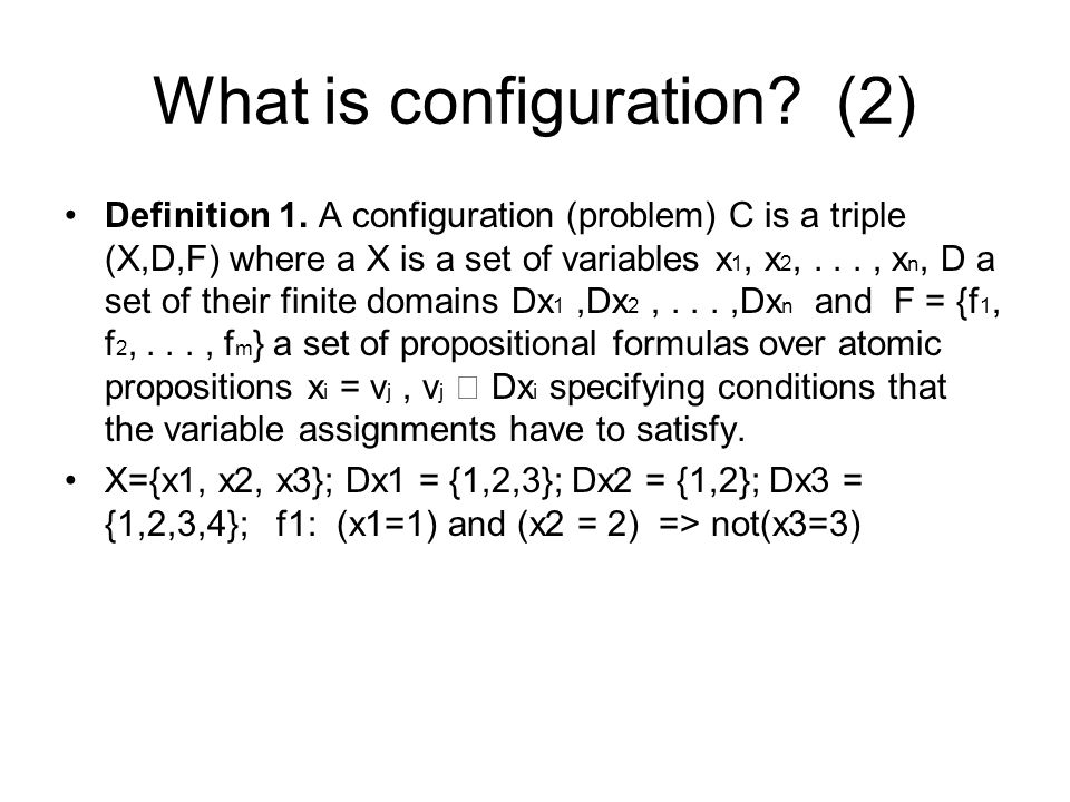 What is configuration (2)