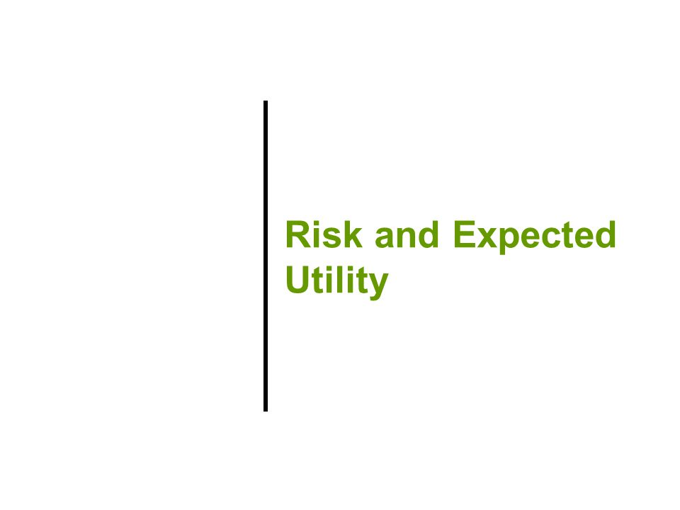 Risk and Expected Utility