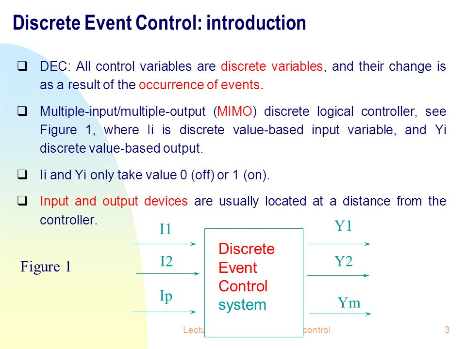 Discrete Event Control: introduction