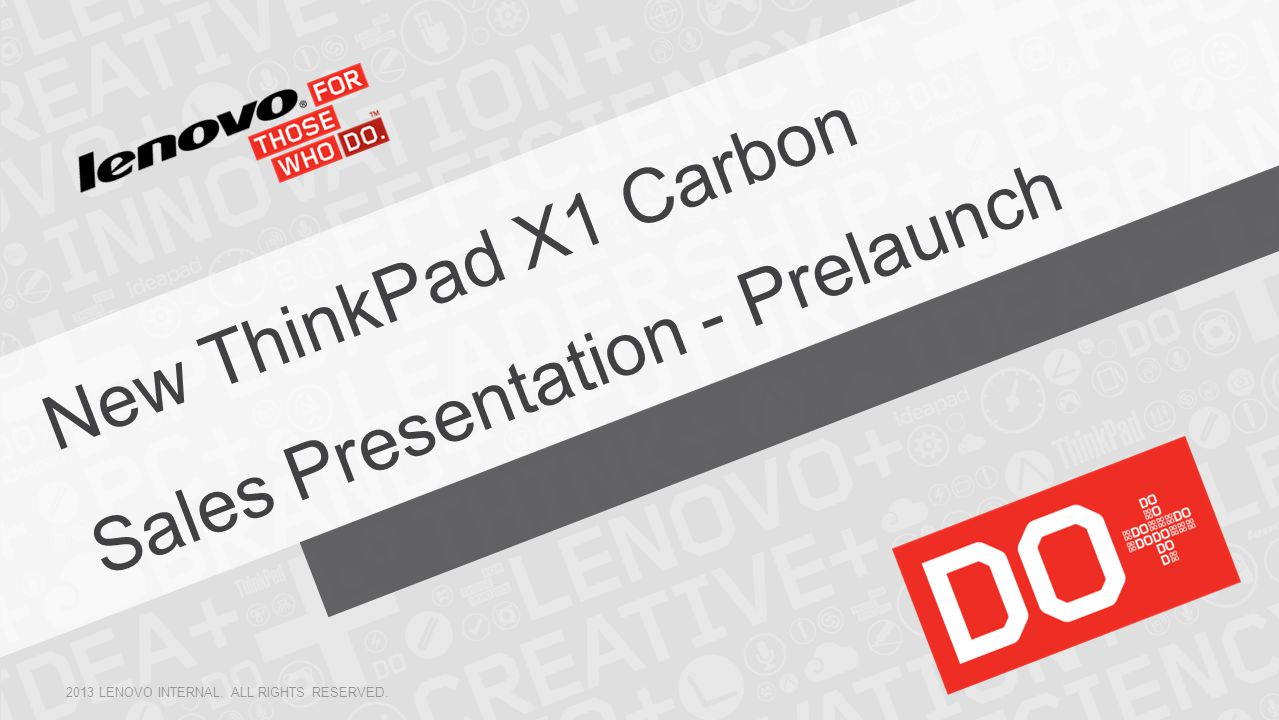 New ThinkPad X1 Carbon Sales Presentation - Prelaunch
