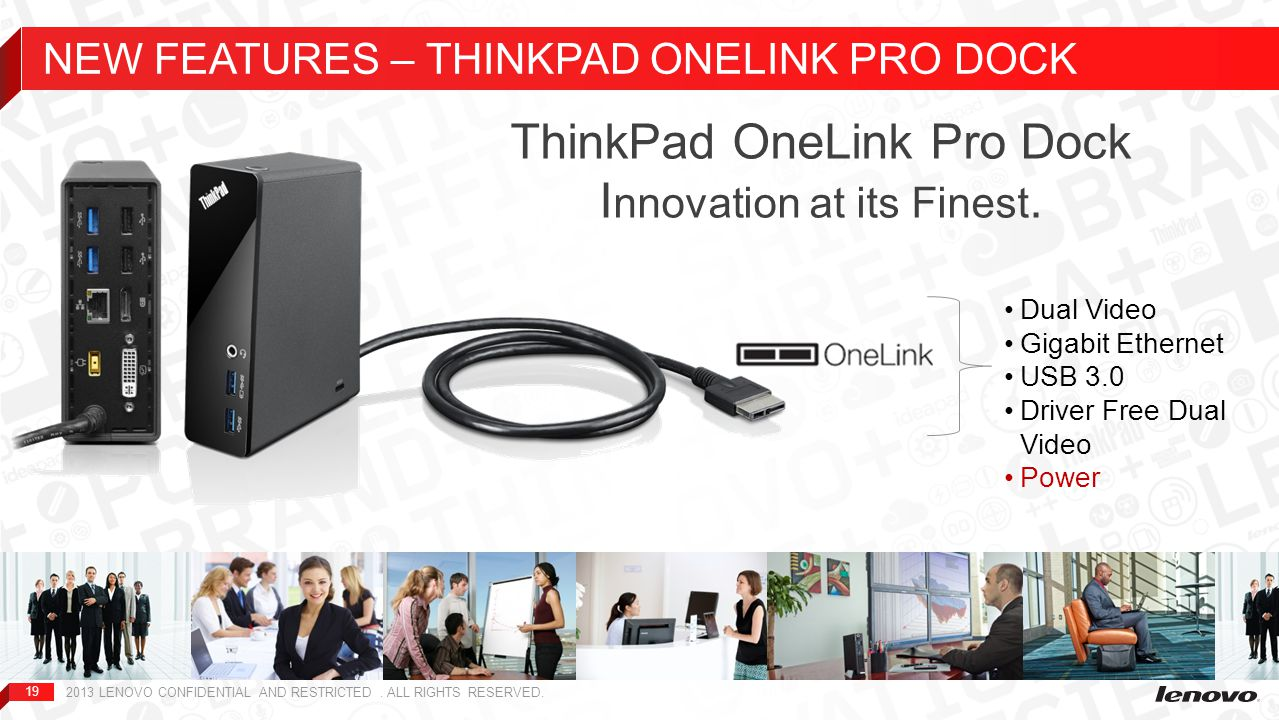 NEW FEATURES – THINKPAD ONELINK PRO DOCK
