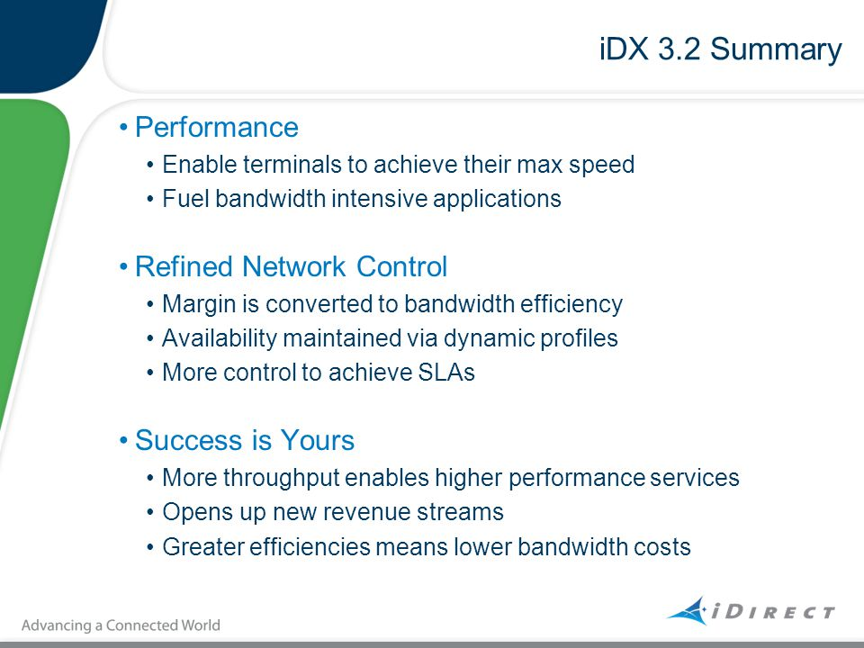iDX 3.2 Summary Performance Refined Network Control Success is Yours