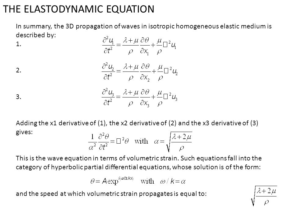 THE ELASTODYNAMIC EQUATION