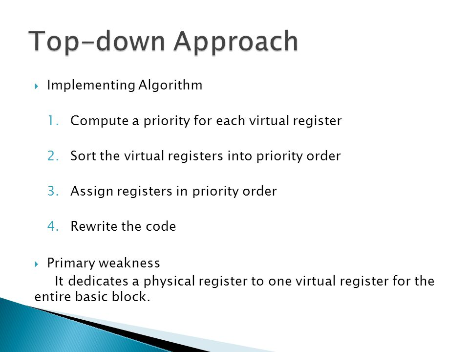 Top-down Approach Implementing Algorithm