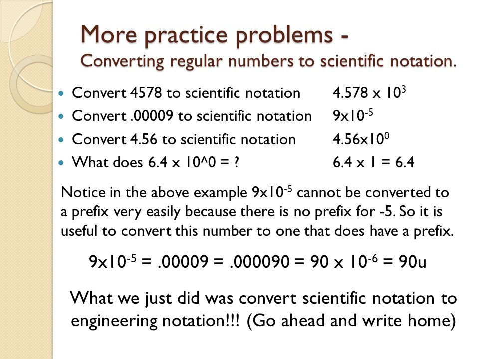 More practice problems - Converting regular numbers to scientific notation.