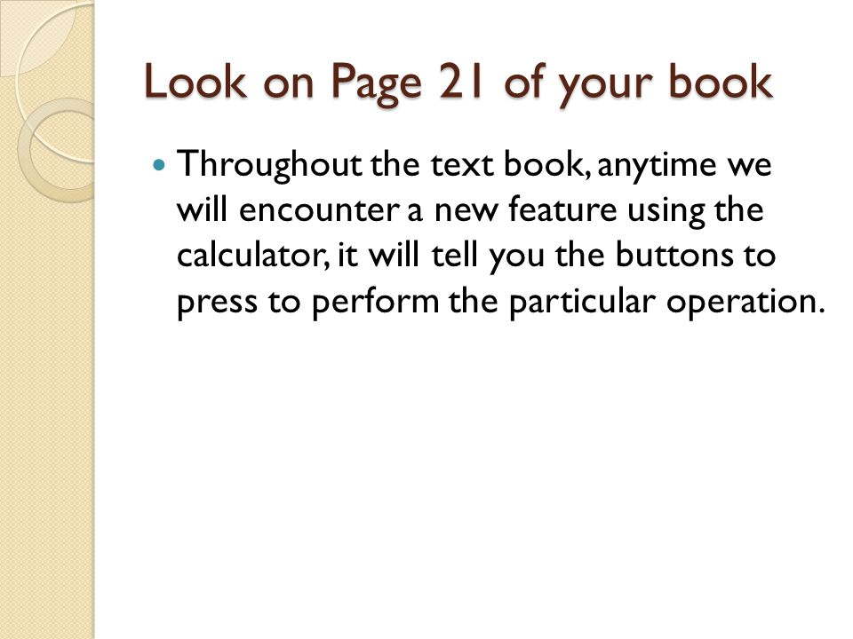 Look on Page 21 of your book
