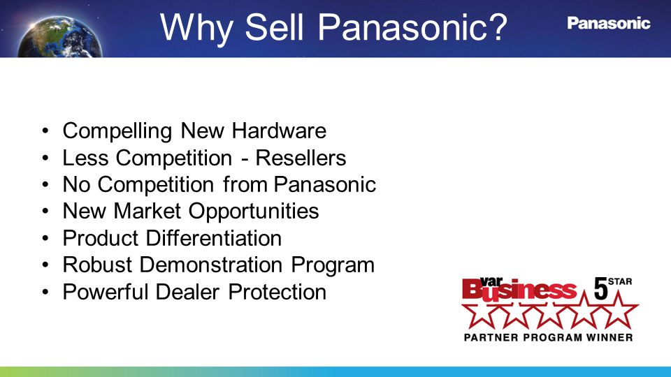 Why Sell Panasonic Compelling New Hardware