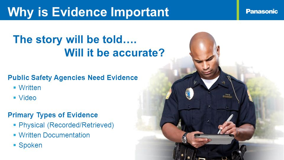 Why is Evidence Important