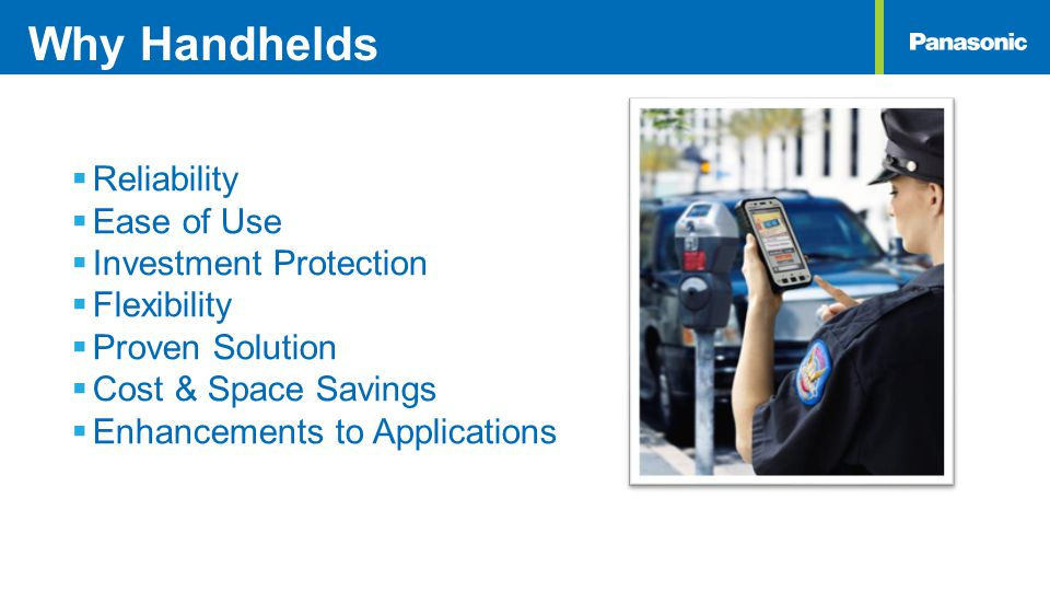 Why Handhelds Reliability Ease of Use Investment Protection