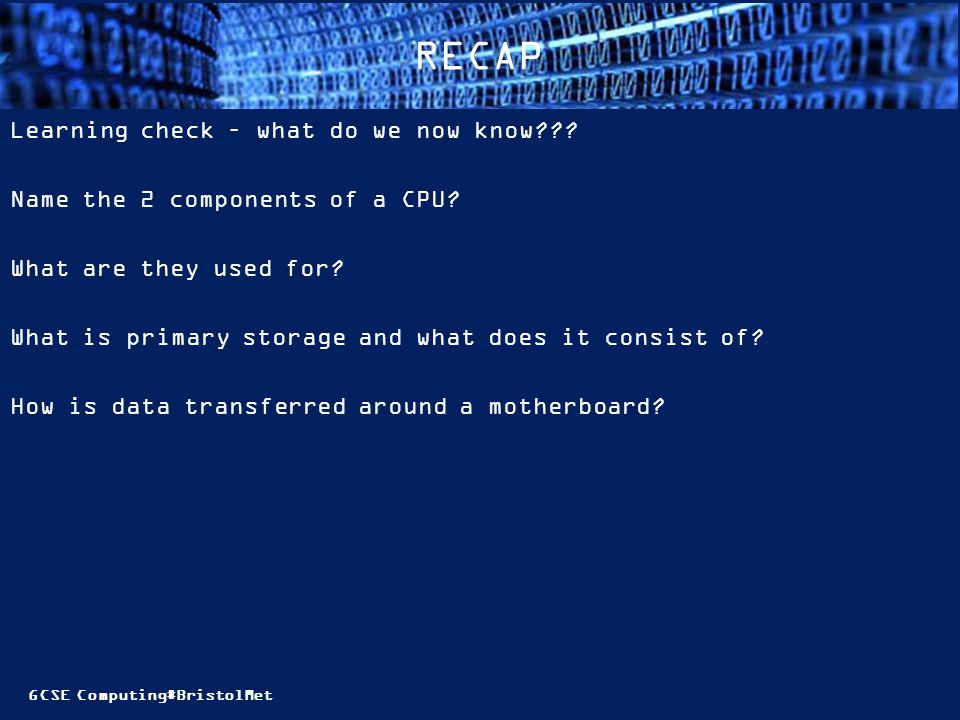 RECAP Learning check – what do we now know