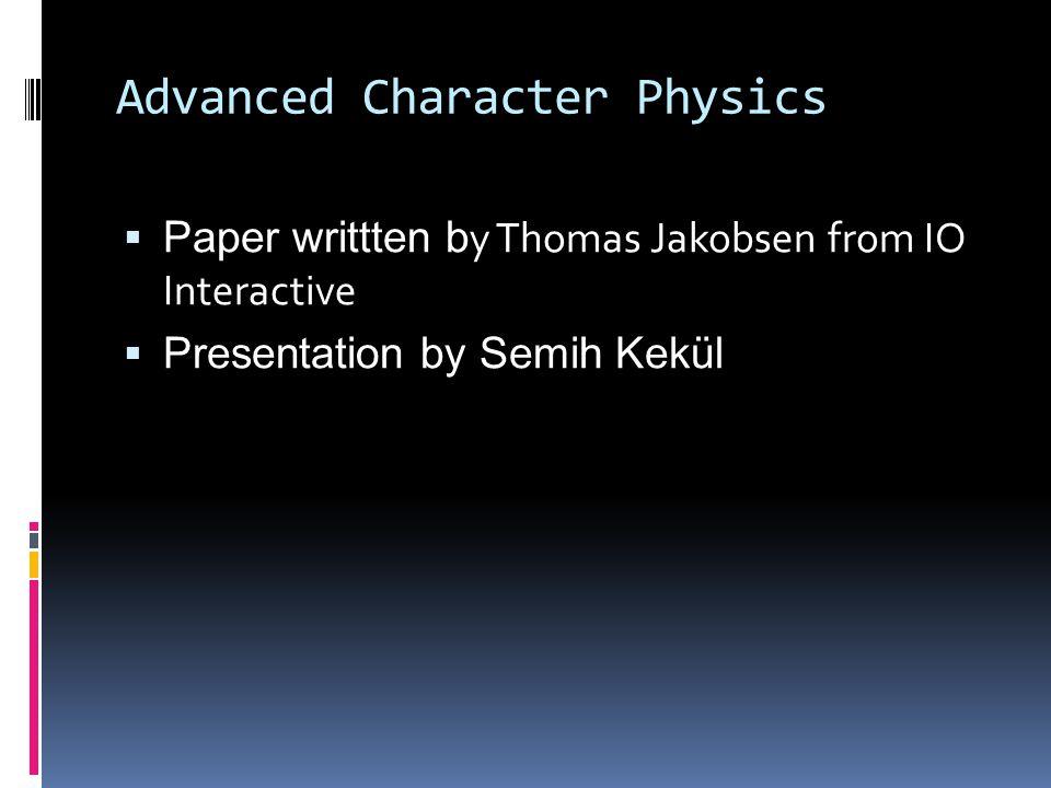Advanced Character Physics