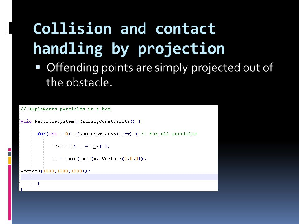 Collision and contact handling by projection