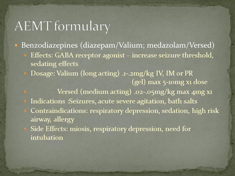 AEMT formulary Benzodiazepines (diazepam/Valium; medazolam/Versed)